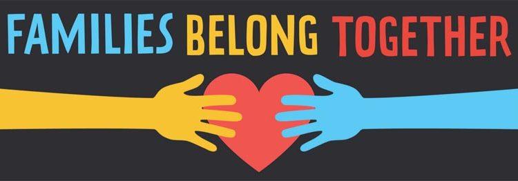 Families Belong Together—Attend a June 30 Event!